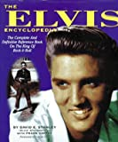 The Elvis Encyclopedia (1881649245) by David E. Stanley