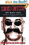 Insanity: My Mad Life