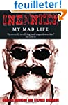 Insanity: My Mad Life