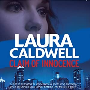 Claim of Innocence: An Izzy McNeil Mystery, Book 4 | [Laura Caldwell]