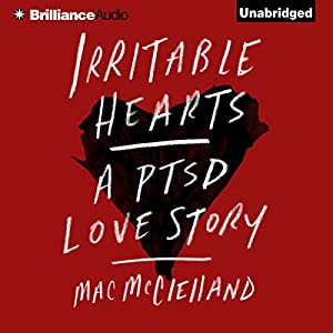 Irritable Hearts Audiobook