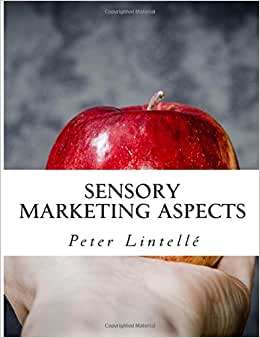 Sensory Marketing Aspects: Priming, Expectations, Crossmodal Correspondences & More