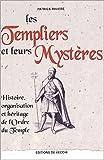 echange, troc Patrick Rivière - Les Templiers et leurs mystères : Histoire, organisation et héritage de l'Ordre du Temple
