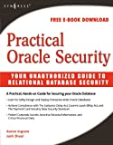 img - for Practical Oracle Security: Your Unauthorized Guide to Relational Database Security book / textbook / text book