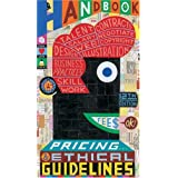 Graphic Artists Guild Handbook: Pricing & Ethical Guidelines (Graphic Artists Guild Handbook: Pricing & Ethical Guidelines) ~ Graphic Artists Guild