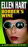 Robber's Wine (0345404947) by Hart, Ellen