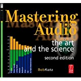 Mastering Audio: The Art and the Scienceby Robert A. Katz