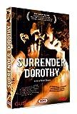 echange, troc Surrender Dorothy