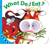 img - for Look & See: What Do I Eat? book / textbook / text book