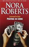 LIEUTENANT ÈVE DALLAS T.32 : PERFIDIE DU CRIME