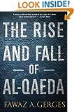 The Rise and Fall of Al-Qaeda