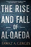Fawaz A. Gerges The Rise and Fall of Al-Qaeda