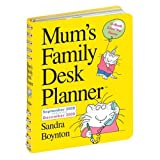 Mum's Family Desk Planner 2009 (Mums Family Calendar Collectn)by Sandra Boynton