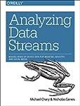 Analyzing Data Streams: Making Sense...