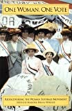 One Woman, One Vote: Rediscovering the Women s Suffrage Movement