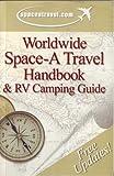 Worldwide Space-A Travel Handbook & RV Camping Guide