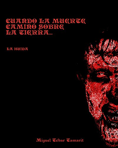 Portada del libro Cuando la muerte caminó sobre la tierra... de Miguel Tébar Tamarit
