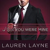 I Wish You Were Mine: Oxford Series #2 | [Lauren Layne]