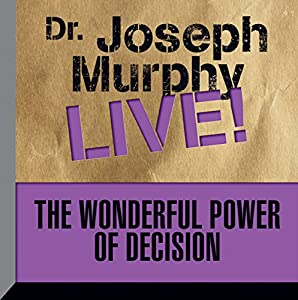 The Wonderful Power of Decision Speech