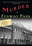 img - for Murder At Fenway Park (A Mickey Rawlings Mystery) book / textbook / text book