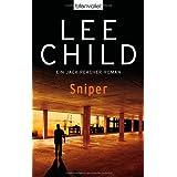 """Sniper: Ein Jack-Reacher-Roman (Die Jack-Reacher-Romane, Band 9)von """"Lee Child"""""""