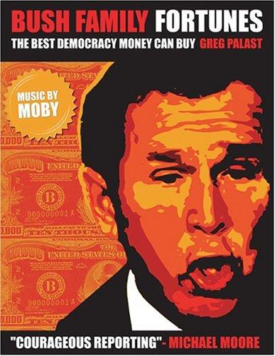 Bush Family Fortunes: Best Democracy Money Can Buy [DVD] [Region 1] [US Import] [NTSC]