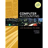 Computer Accounting with QuickBooks Pro 2008 with Student Data Files & QuickBooks Trial Software ~ Donna Kay