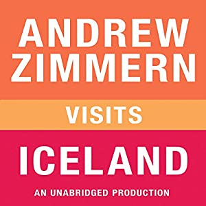 Andrew Zimmern VIsits Iceland Audiobook