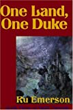 One Land, One Duke (0759218668) by Emerson, Ru