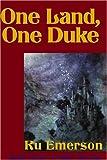 One Land, One Duke (0759218668) by Emerson, Ru