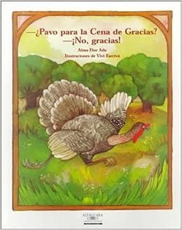 Pavo Por La Cena De Gracias? No, Gracias! / Turkey for