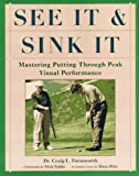 See It and Sink It: Mastering Putting Through Peak Visual Peformance