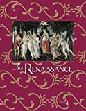The Renaissance: An Encyclopedia for Students
