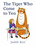 Cover of The Tiger Who Came to Tea by Judith Kerr 0007215991