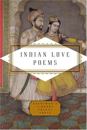 Indian Love Poems (Everyman