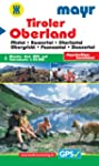 Tiroler Oberland: Wander-, Rad-, MTB-...