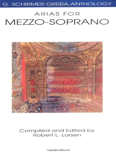 Arias for Mezzo-Soprano: G. Schirmer Opera Anthology