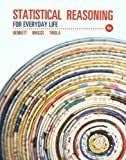 img - for Statistical Reasoning for Everyday Life Plus NEW MyStatLab with Pearson eText -- Access Card Package (4th Edition) by Bennett, Jeff Published by Pearson 4th (fourth) edition (2013) Paperback book / textbook / text book