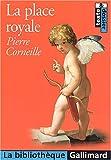 echange, troc Pierre Corneille - La Place Royale