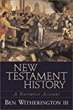 Image of New Testament History: A Narrative Account