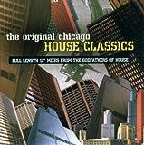 The Original Chicago House Classics