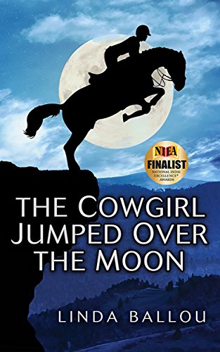 Inspirational and uplifting, author Linda Ballou captures the energy, excitement and adrenaline rush of horse racing… and the heartache of tragedy: Discover The Cowgirl Jumped Over The Moon