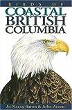 Nancy Baron Birds of Coastal British Columbia
