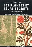 echange, troc Frank J. Lipp - Les plantes et leurs secrets