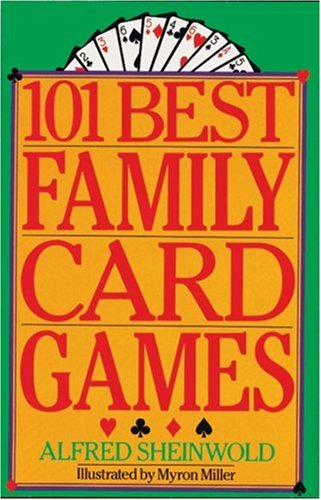 101 Best Family Card Games, Alfred Sheinwold