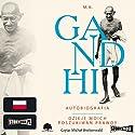 Autobiografia. Dzieje moich poszukiwan prawdy Audiobook by M. K. Gandhi Narrated by Michal Breitenwald