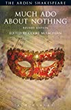 Image of Much Ado About Nothing: Revised Edition: Third Series (The Arden Shakespeare Third Series)