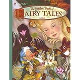 The Golden Book of Fairy Tales (Golden Classics) ~ Adrienne Segur