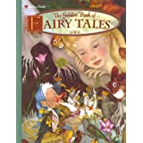 The Golden Book of Fairy Talesby Adrienne Segur