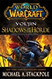World of Warcraft: Voljin: Shadows of the Horde